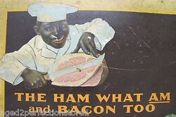 Antique Armour's Star Ham 'Black Americana' Sign THE HAM WHAT AM and BACON TOO