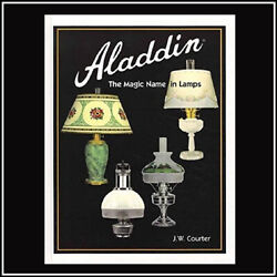 ALADDIN THE MAGIC NAME IN LAMPS BOOK Autographed Edition Signed by The Author $39.95