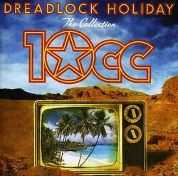 10cc - Dreadlock Holiday: Collection [New CD] $7.99