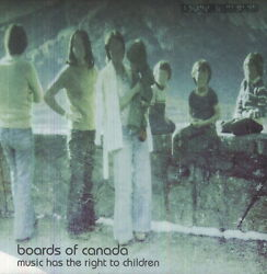 Boards of Canada - Music Has the Right to Children [New Vinyl] Digital Download