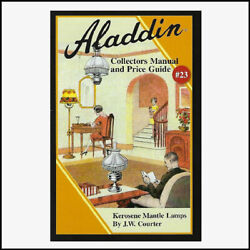ALADDIN LAMP COLLECTORS MANUAL amp; PRICE GUIDE #23 LATEST VERSION AVAILABLE $10.95