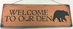 Bear Welcome  to our Den Wood Wood Wall Art Sign Cabin Lodge Lake cabin Camper