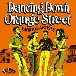 Various Artists - Dancing Down Orange Street [New Vinyl]