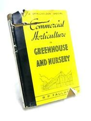 Commercial Horticulture in Greenhouse  Faulkner 1949 Book (ID:91388)