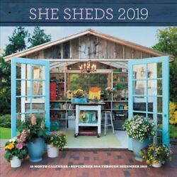 She Sheds 2019 : 16-Month Calendar - September 2018 Though December 2019 by...