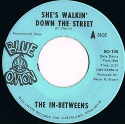 The In-betweens She's Walkin' Down the Street Northern Soul  Blue Onion