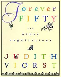 Forever Fifty [Hardcover] Viorst Judith