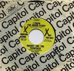 NORTHERN SOUL 45-CHUBBY AND THE TURNPIKES-I KNOW THE INSIDE STORY-CAPITOL-DJ