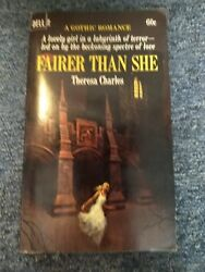 FAIRER THAN SHE by THERESA CHARLES*RARE*Feb 1968 1st DELL GOTHIC PB #2458-HORROR