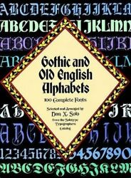 Gothic and Old English Alphabets: 100 Complete Fonts Lettering Calligraphy…