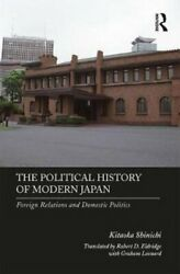 The Political History of Modern Japan Foreign Relations and Dom... 9781138337657