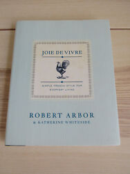 SIGNED Joie De Vivre: Simple French Style for Everyday Living $25.00