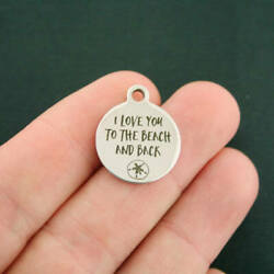 Beach Stainless Steel Charms - I love you to the beach and back - BFS2097 $3.05