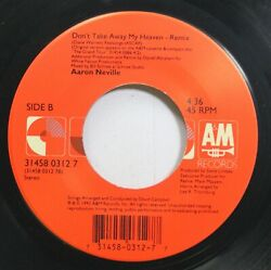 90'S 45 Aaron Neville - Don'T Take Away My Heaven - Remix  The Grand Tour - Lp $5.00
