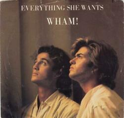 Everything She Wants Wham 7