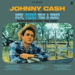 Cash- JohnnyNow- There Was a Song! + 2 Bonus Tracks (New Vinyl)