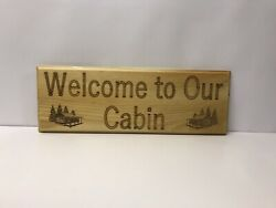 "Crafted wood ""Welcome To Our Cabin""  makes great gift."