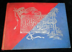 1898 AMERICAN NAVY IN CUBA AND HAWAII HC Photographs $9.89