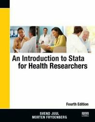 An Introduction to Stata for Health Researchers Fourth Edition by Svend Juul...