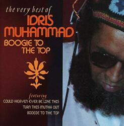 Idris Muhammad - BOOGIE TO THE TOP - VERY BEST - CD - New
