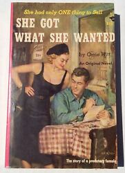 VTG She Got What She Wanted by Orrie Hitt Beacon PB B101 PAPERBACK BOOK Sleeze