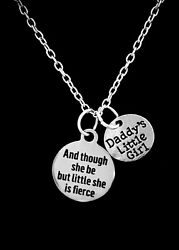 Necklace And Though She Be But Little She Is Fierce Daddy's Little Girl