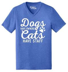 Mens Dogs Have Owners Cats Have Staff Triblend V Neck Animal Pet $9.99