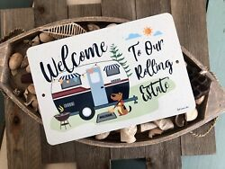 Welcome To Our Rolling Estate Camping Sign 8X12 Aluminum Metal Camper Decor $17.80