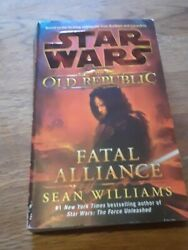Star Wars the Old Republic - Legends: Fatal Alliance 3 by Sean Williams (2011 …