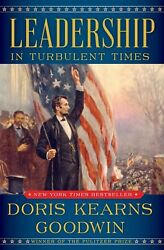 (P.D.F) Leadership IN TURBULENT TIMES by Doris Kearns Goodwin