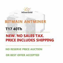 New Antminer T17-40Th. PRICE INCLUDES SHIPPING+US CUSTOMS CLEARANCE.