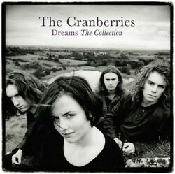 The Cranberries Dreams: The Collection New Vinyl LP UK Import $21.25