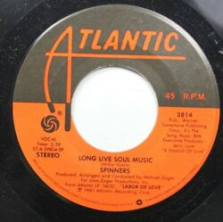 Soul Promo 45 Spinners - Long Live Soul Music  Give Your Lady What She Wants On