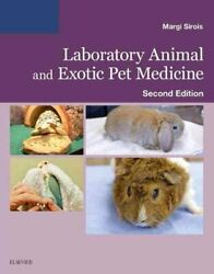 Laboratory Animal and Exotic Pet Medicine Principles and Proced... 9780323172998