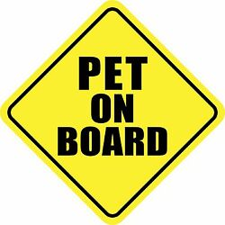 PET ON BOARD STICKER DECAL SIGN MADE IN USA Buy 2 get 3rd FREE $1.99