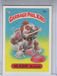 1985 Topps GARBAGE PAIL KIDS Card #74a MARK Bark (GLOSSY)  One Star Back $3.99