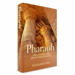Pharaoh: Biblical History Egypt and the Missing Millennium by Alexander Hool…