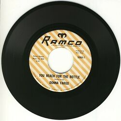 DONNA FARGO - YOU REACH FOR THE BOTTLE - RAMCO 1988 - 60S COUNTRY 45 - VG+ $1.50