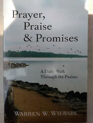 Prayer Praise & Promises: Daily Walk Thru Psalms - Warren Wiersbe NEW Free Ship $4.50