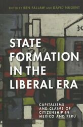State Formation in the Liberal Era Capitalisms and Claims of Ci... 9780816540389 $71.16