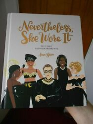 Nevertheless She Wore It 50 Iconic Fashion Moments by Ann Shen--HC