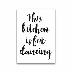 This Kitchen Is For Dancing Modern Print Framed Kitchen Wall Art GBP 25.00