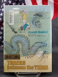 Tracks Between the Tides : Being the Stories of Some Sea Worms Ex Library $3.71
