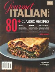 Gourmet Italian Kitchen. Special addition. 2011 Magazine $29.99