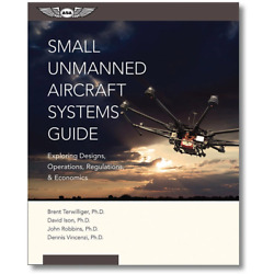 ASA Small Unmanned Aircraft Systems Guide $31.96