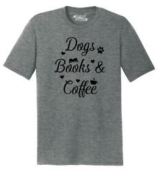 Mens Dogs Books and Coffee Tri Blend Tee Puppy Reader Caffeine Dog Lover $14.99