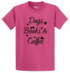 Mens Dogs Books and Coffee T Shirt Puppy Reader Caffeine Dog Lover $7.99