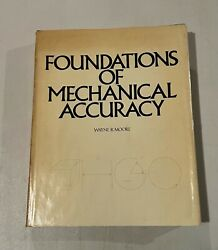 Foundations of Mechanical Accuracy Wayne R. Moore 1970 Hardcover $934.55