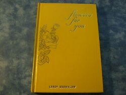 VINTAGE FLOWERS FOR YOU Leroy Brownlow HC $1.50
