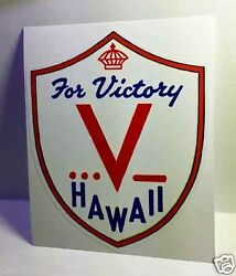 Hawaii for Victory Vintage Style WWII Travel Decal Vinyl StickerLuggage Label $4.53